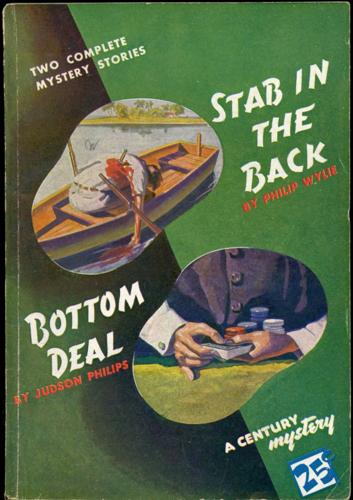 STAB IN THE BACK and BOTTOM DEAL. Philip Wylie, Judson Philips.