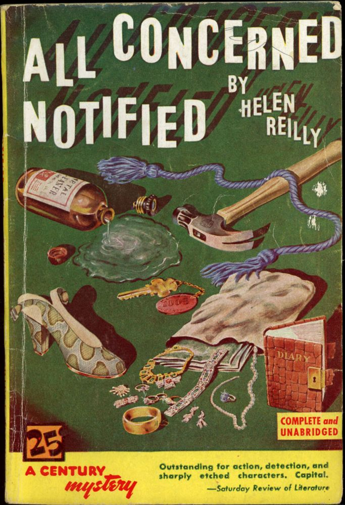 ALL CONCERNED NOTIFIED. Helen Reilly.