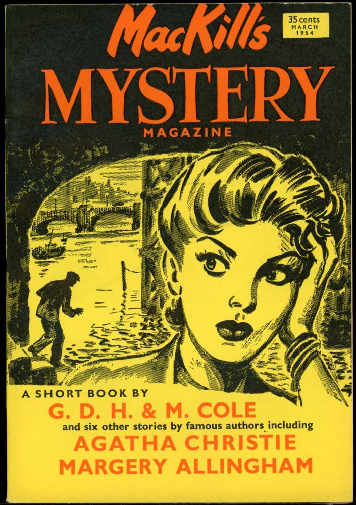 MACKILL'S MYSTERY MAGAZINE [U.S. ISSUE]. MACKILL'S MYSTERY MAGAZINE . March 1954, Number 5 Volume 3, U S. ISSUE.