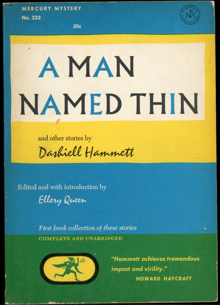 A MAN NAMED THIN AND OTHER STORIES. Dashiell Hammett.