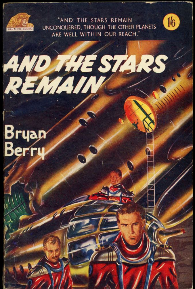 AND THE STARS REMAIN. Bryan Berry.