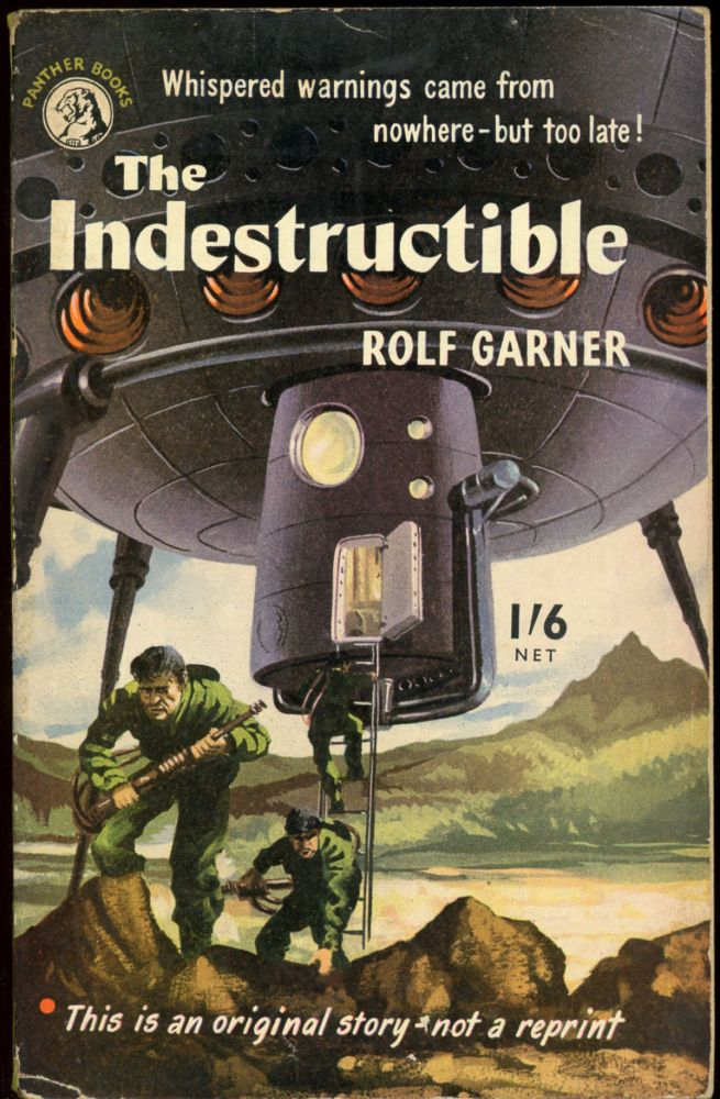 THE INDESTRUCTIBLE. Rolf Garner, pseudonym for Bryan Berry.