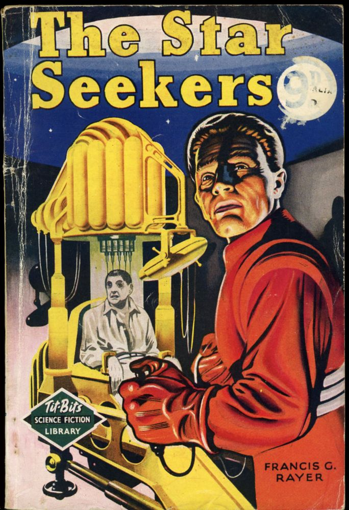 THE STAR SEEKERS. Francis G. Rayer.