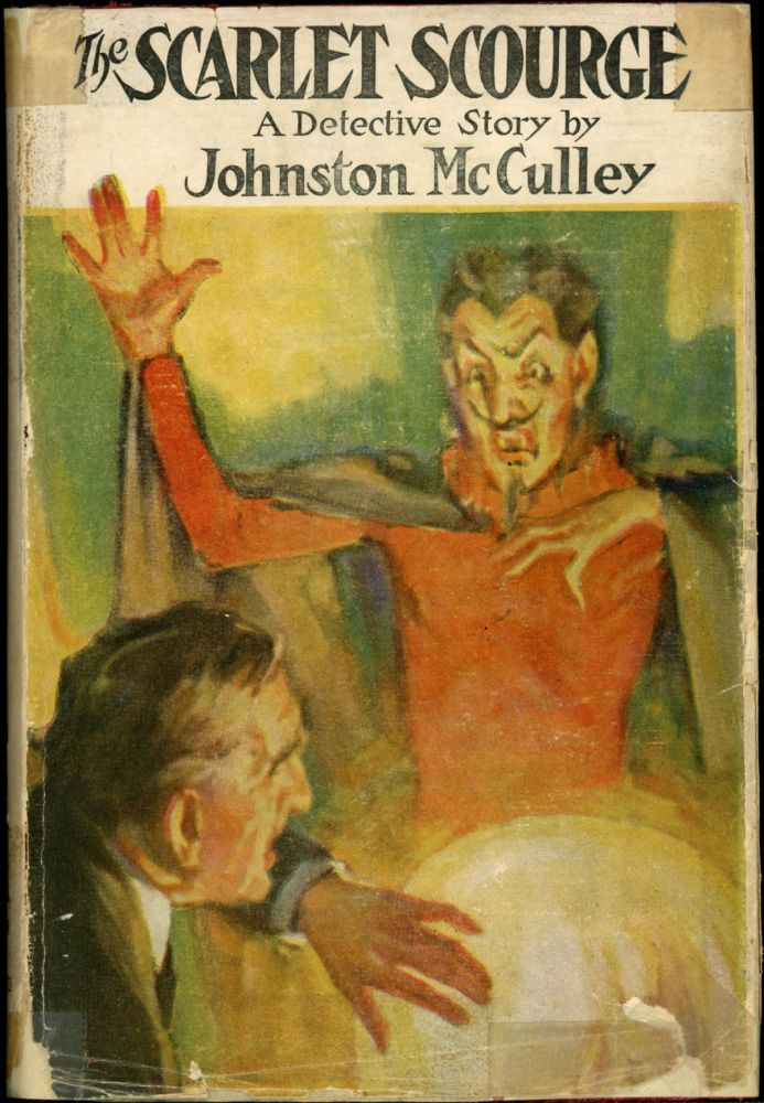 THE SCARLET SCOURGE. Johnston McCulley.