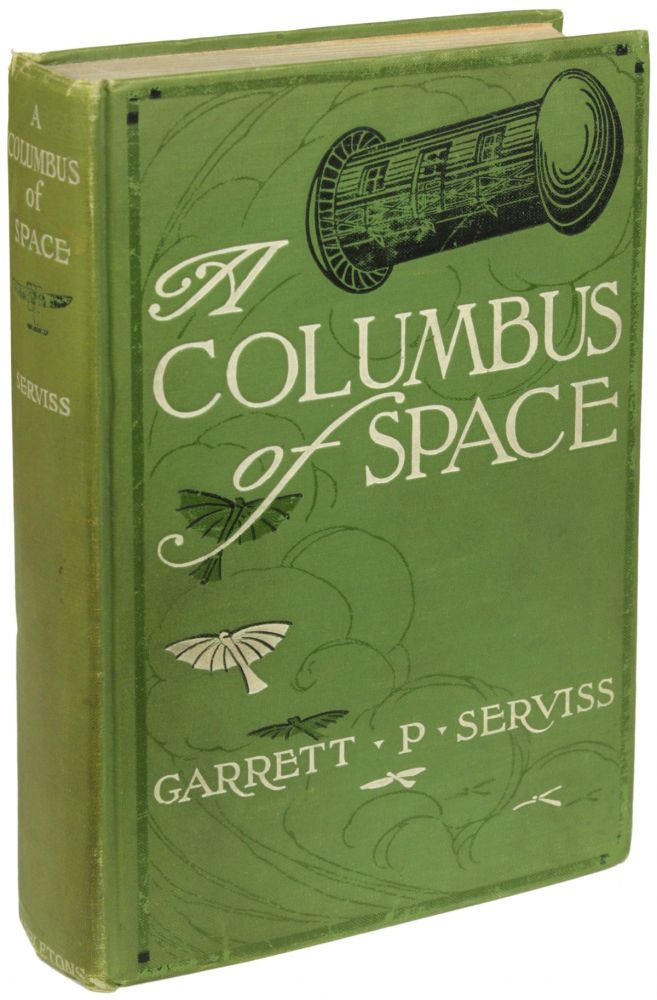 A COLUMBUS OF SPACE. Garrett P. Serviss.
