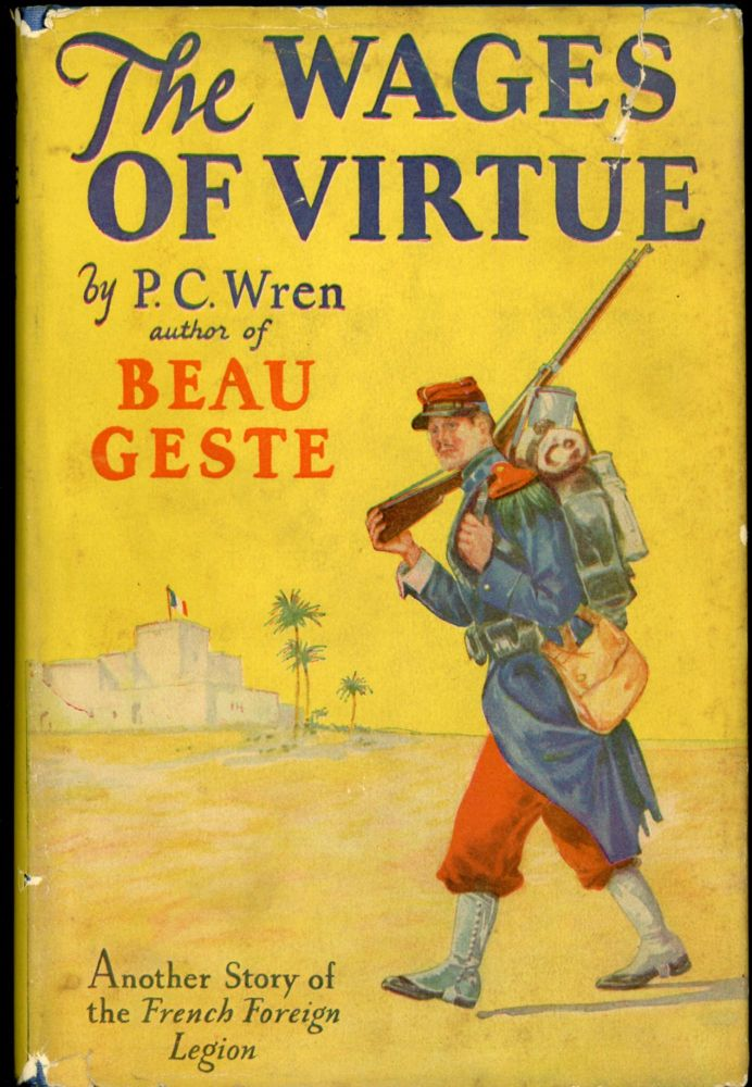 THE WAGES OF VIRTUE. I. A. R. Wren, Capt. Percival Christopher.