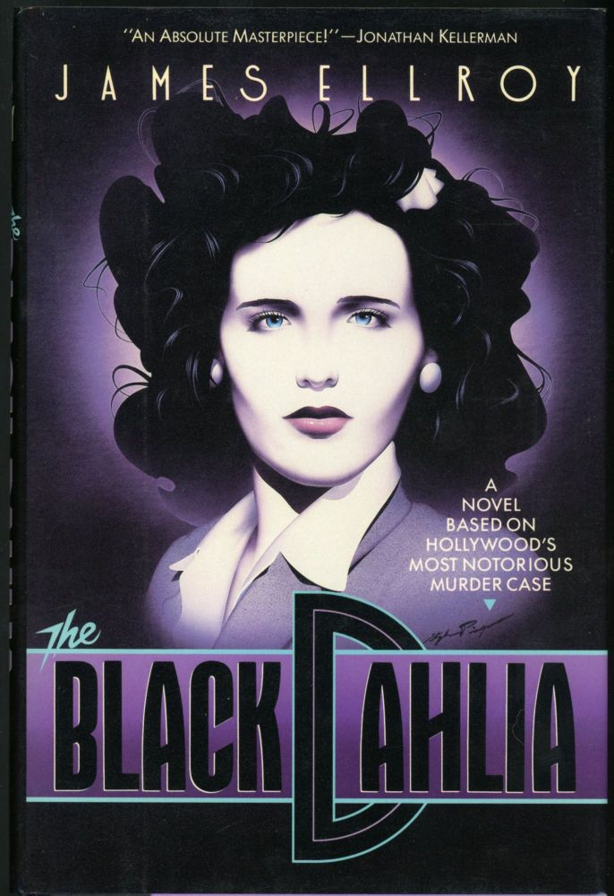 THE BLACK DAHLIA. James Ellroy.