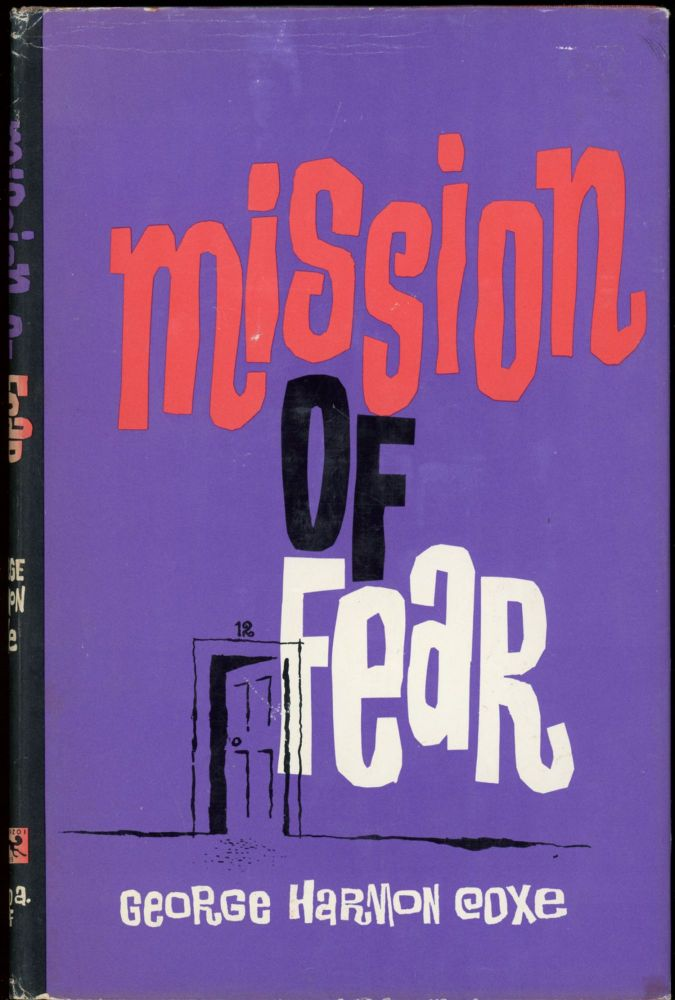 MISSION OF FEAR. George Harmon Coxe.