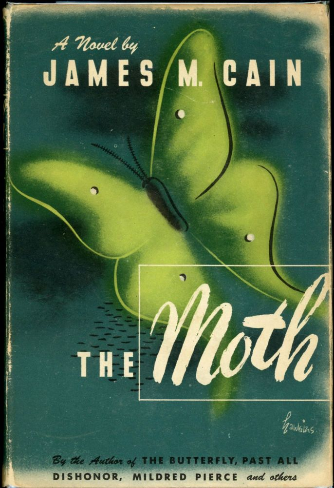 THE MOTH. James M. Cain.