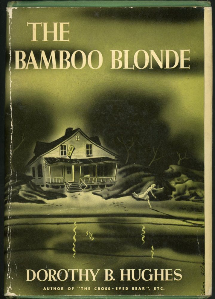 THE BAMBOO BLONDE. Dorothy B. Hughes.