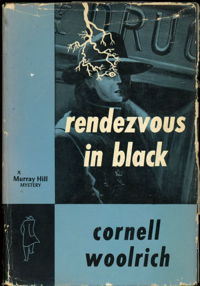 RENDEZVOUS IN BLACK. Cornell Woolrich.