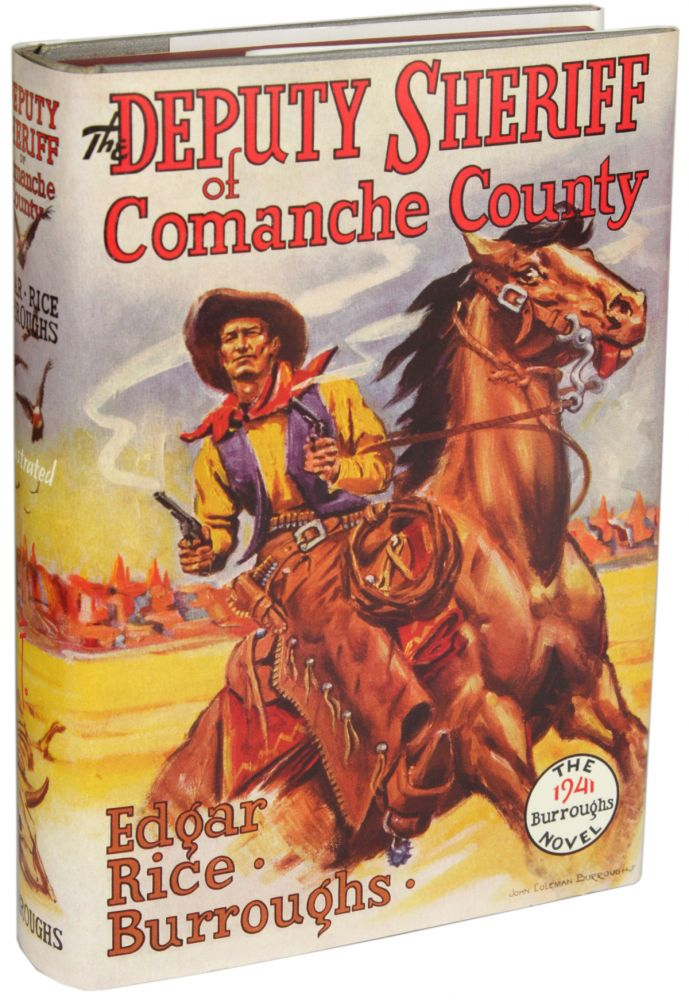 THE DEPUTY SHERIFF OF COMANCHE COUNTY. Edgar Rice Burroughs.