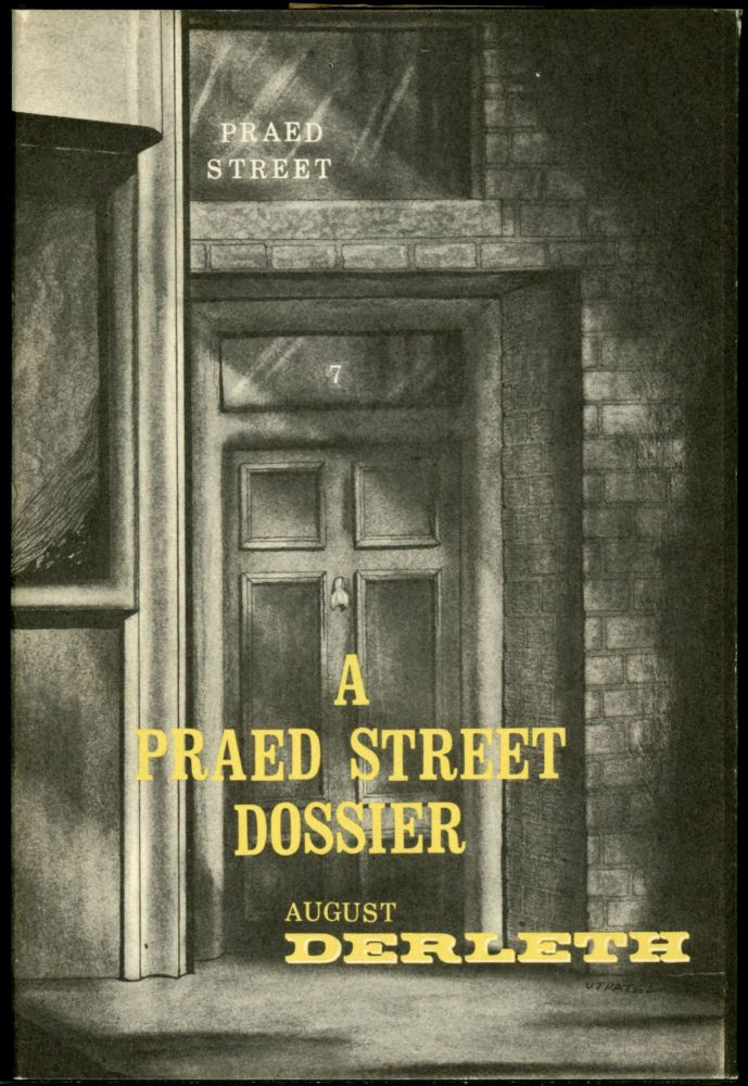A PRAED STREET DOSSIER. August Derleth.