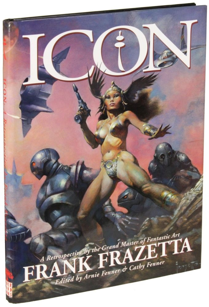 ICON: A RETROSPECTIVE... with LEGACY: SELECTED DRAWINGS AND OF FRANK FRAZETTA with TESTAMENT: A CELEBRATION OF THE LIFE AND ART OF FRANK FRAZETTA. 3 volumes. Frank Frazetta, Arnie and Cathy Fenner.
