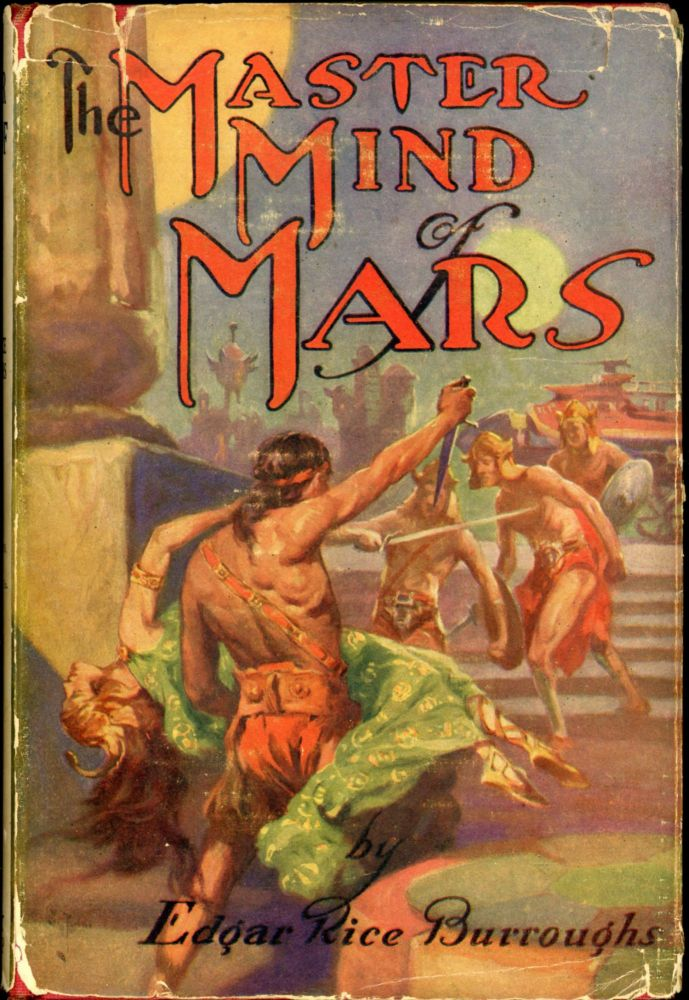 THE MASTER MIND OF MARS. Edgar Rice Burroughs.