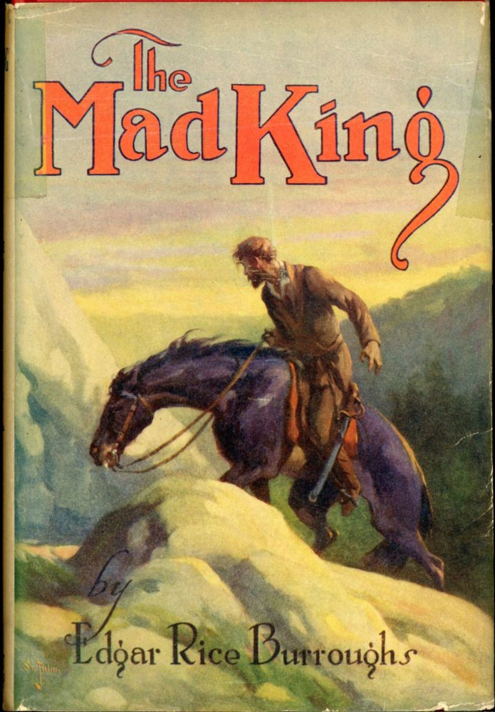 THE MAD KING. Edgar Rice Burroughs.