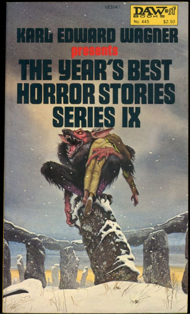 THE YEAR'S BEST HORROR STORIES IX. Karl Edward Wagner.