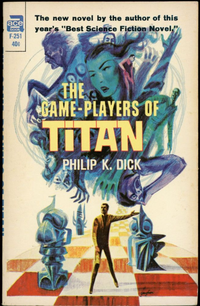 THE GAME PLAYERS OF TITAN. Philip K. Dick.