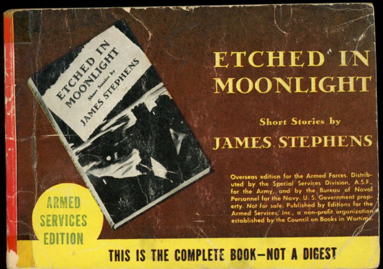 ETCHED IN MOONLIGHT. James Stephens.