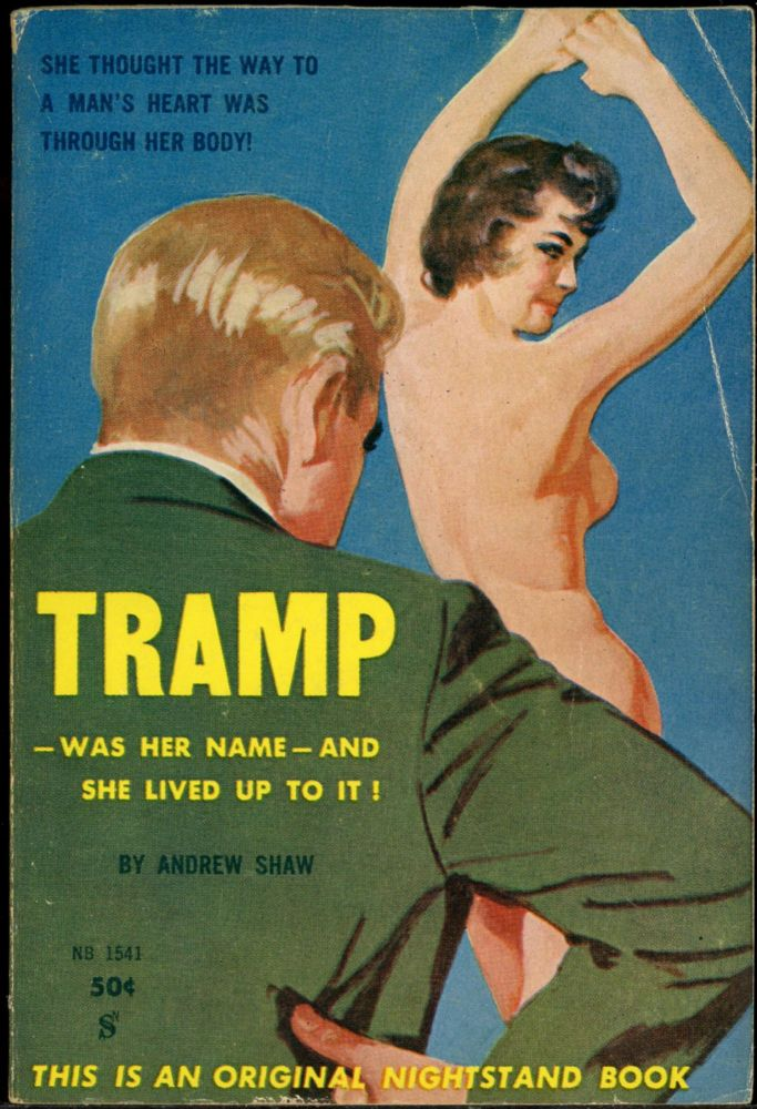 TRAMP. Andrew Shaw, pseudonym for Lawrence Block.
