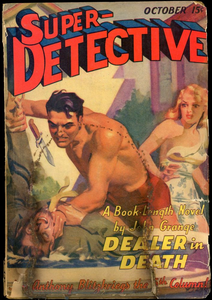 SUPER-DETECTIVE. SUPER-DETECTIVE. October 1940, No. 1 Volume 1.