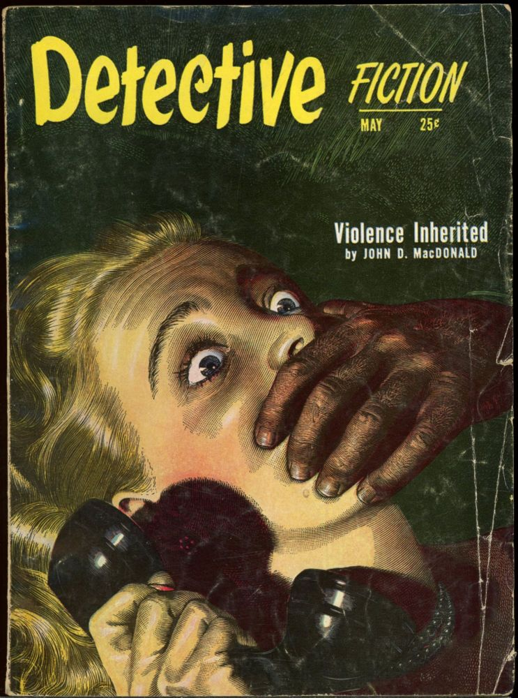 DETECTIVE FICTION. DETECTIVE FICTION. May 1951, Volume 156 No. 2.