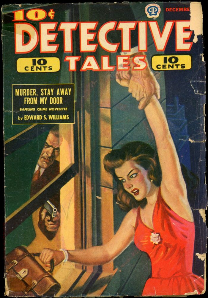 DETECTIVE TALES [CANADIAN ISSUE]. DETECTIVE TALES. December 1944, No. 23 Volume 22.
