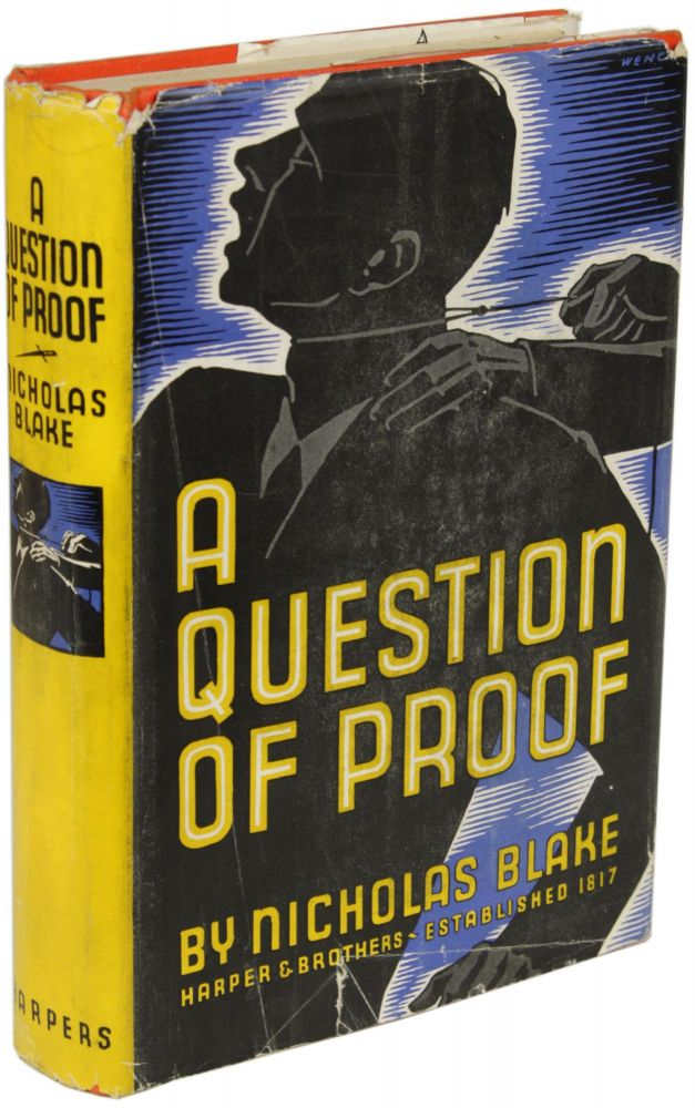 A QUESTION OF PROOF. Nicholas Black, pseudonym for Cecil Day Lewis.