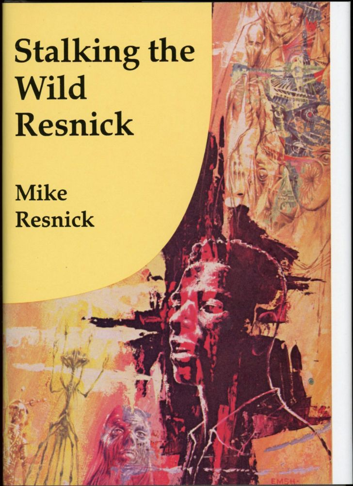 STALKING THE WILD RESNICK. Mike Resnick.