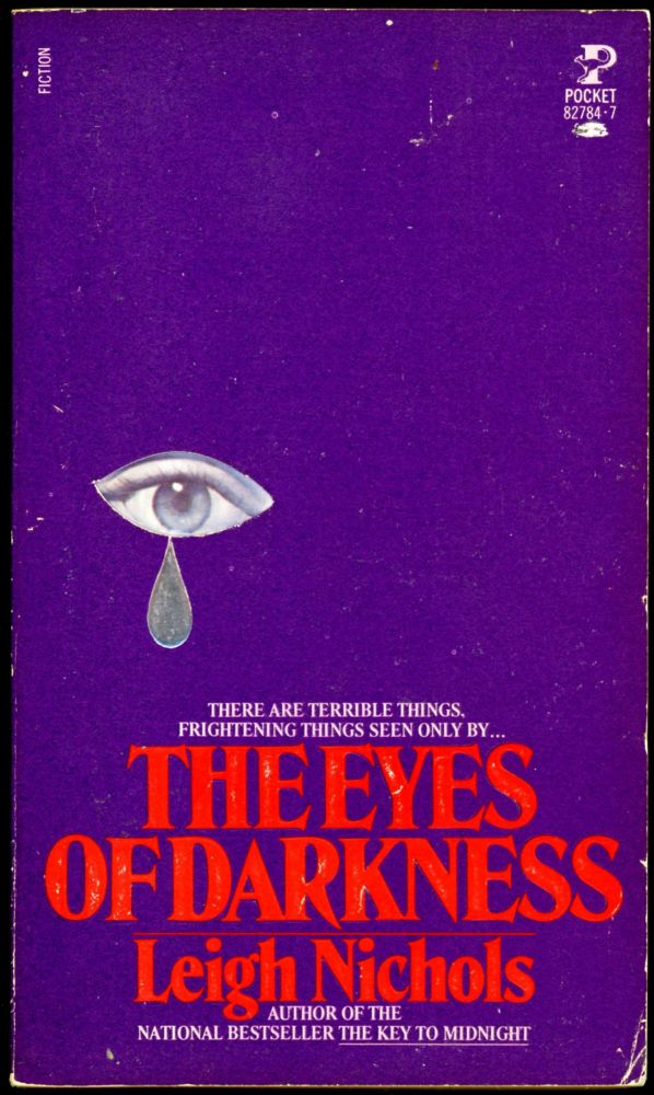 THE EYES OF DARKNESS. Leigh Nichols, pseudonym for Dean R. Koontz.