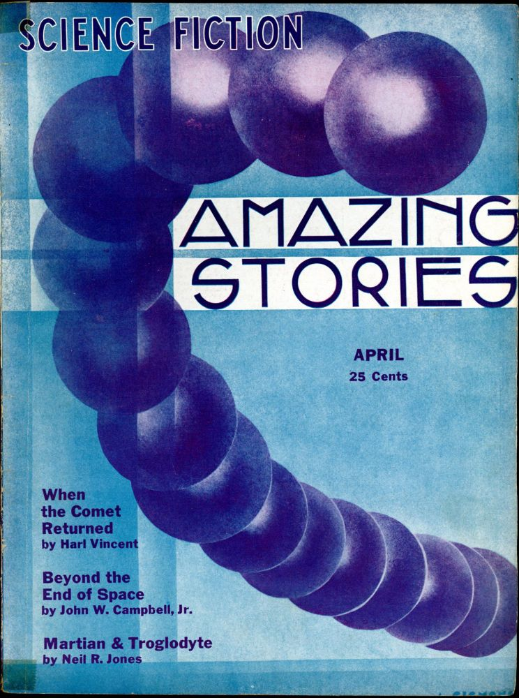 AMAZING STORIES. AMAZING STORIES. April 1933. ., T. O'Connor Sloane, No. 1 Volume 8.