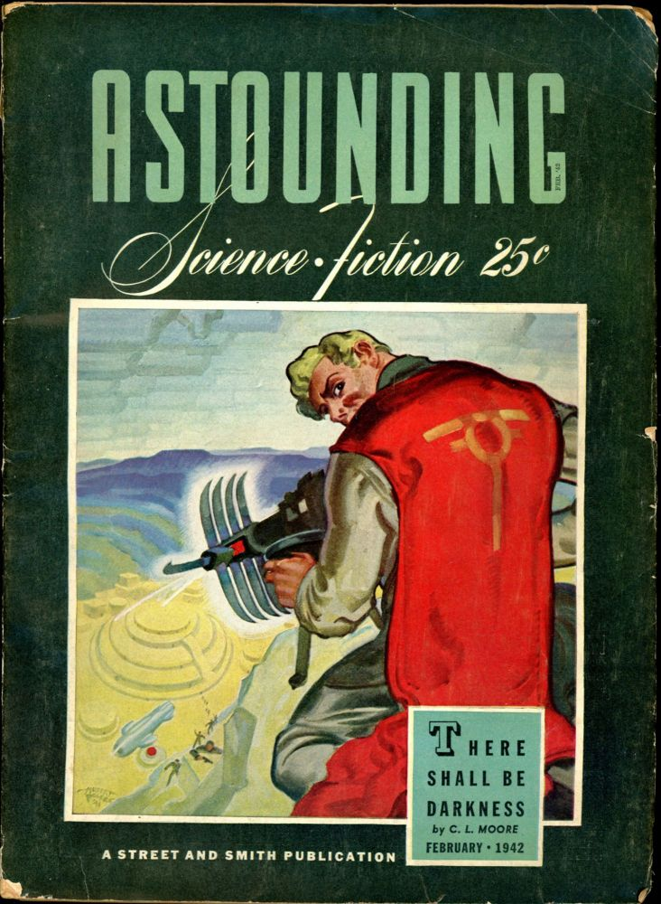 ASTOUNDING SCIENCE FICTION. ASTOUNDING SCIENCE FICTION. February 1942. . John W. Campbell Jr, No. 6 Volume 28.