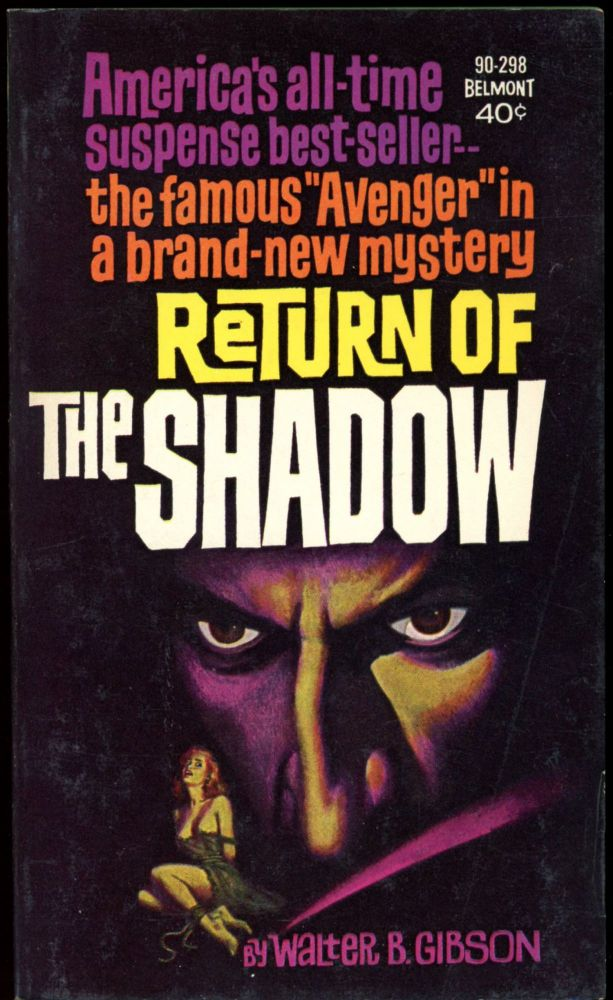 RETURN OF THE SHADOW. Walter Gibson.