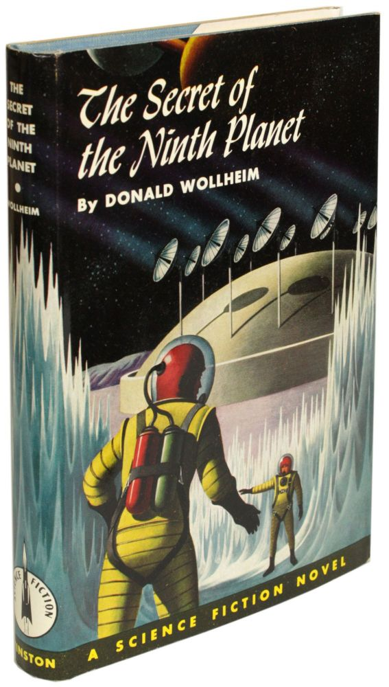 THE SECRET OF THE NINTH PLANET. Donald A. Wollheim.