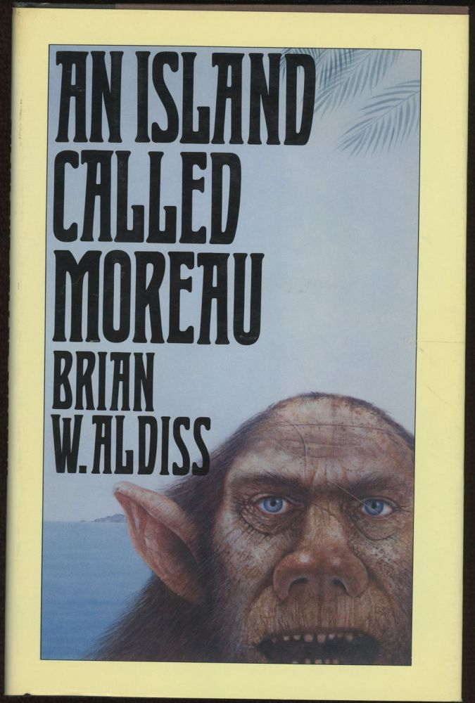 AN ISLAND CALLED MOREAU. Brian Aldiss.