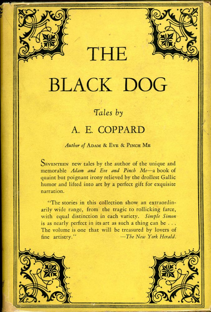 THE BLACK DOG AND OTHER STORIES BY A. E. COPPARD. Coppard, lfred, dgar.