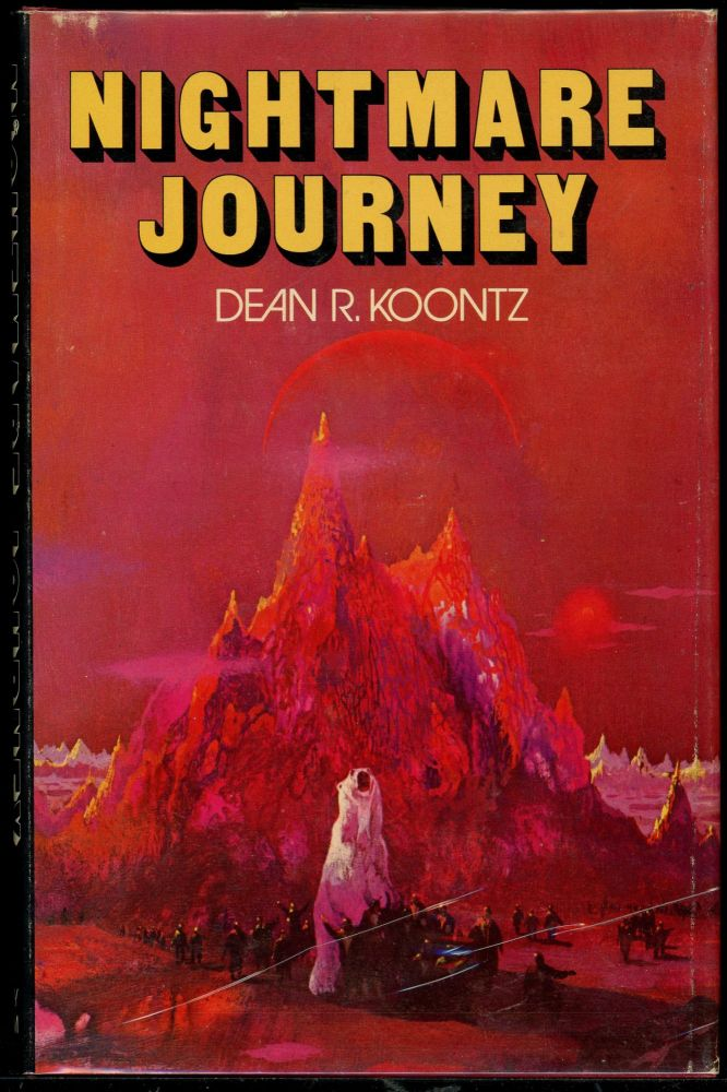 NIGHTMARE JOURNEY. Dean R. Koontz.
