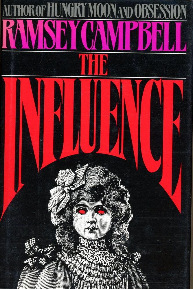 THE INFLUENCE. Ramsey Campbell.
