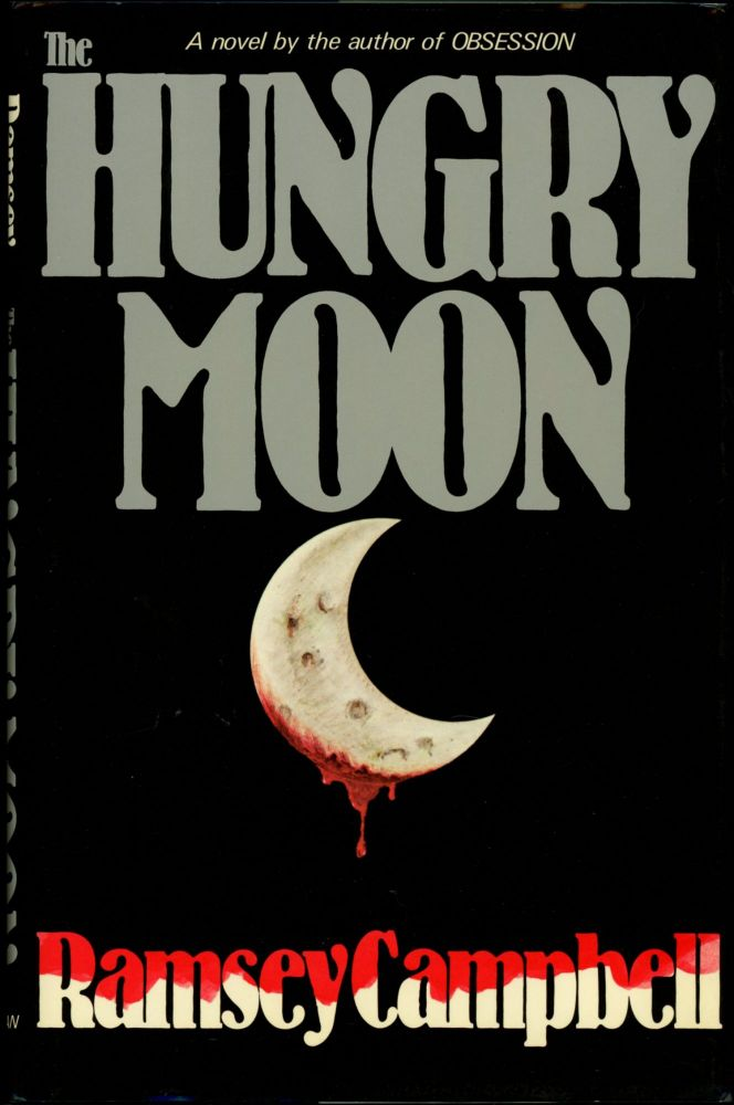 THE HUNGRY MOON. Ramsey Campbell.
