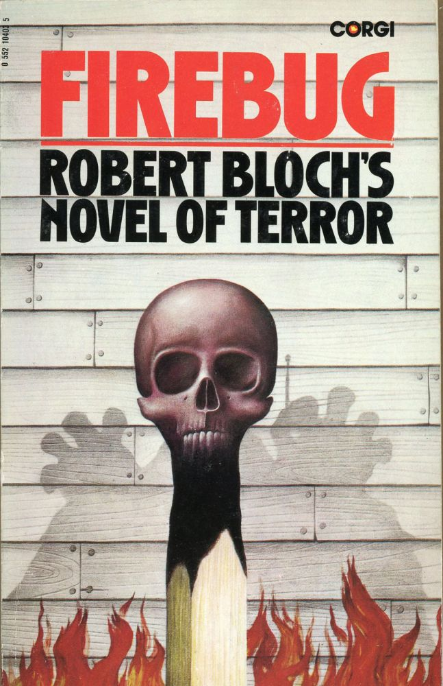 FIREBUG. Robert Bloch.