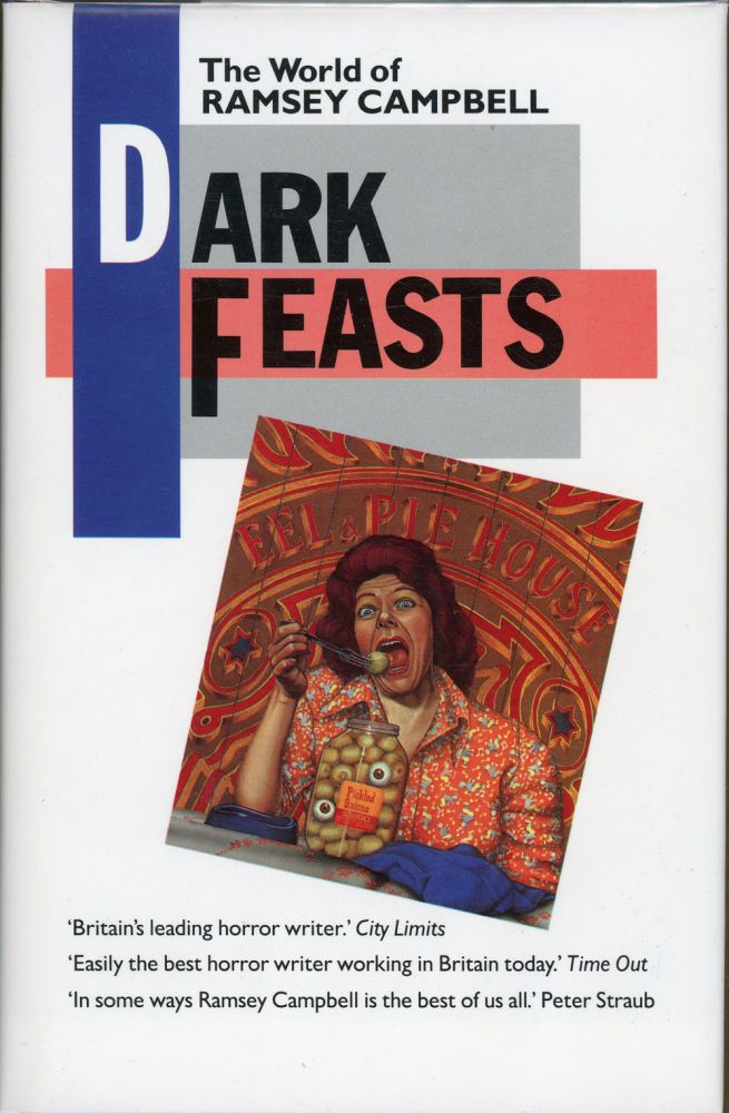 DARK FEASTS: THE WORLD OF RAMSEY CAMPBELL.