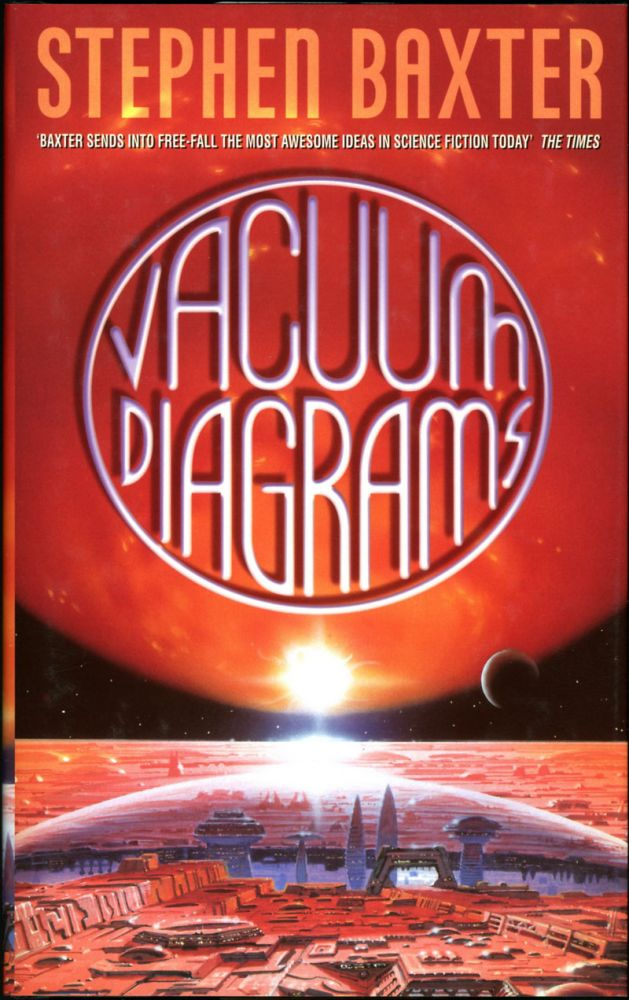 VACUUM DIAGRAMS: STORIES OF THE XEELEE SEQUENCE. Stephen. A. Baxter.