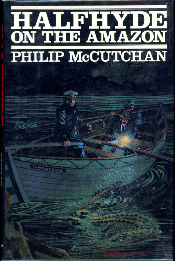 HALFHYDE ON THE AMAZON. Philip McCutchan.