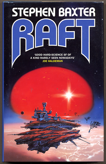 RAFT. Stephen Baxter.
