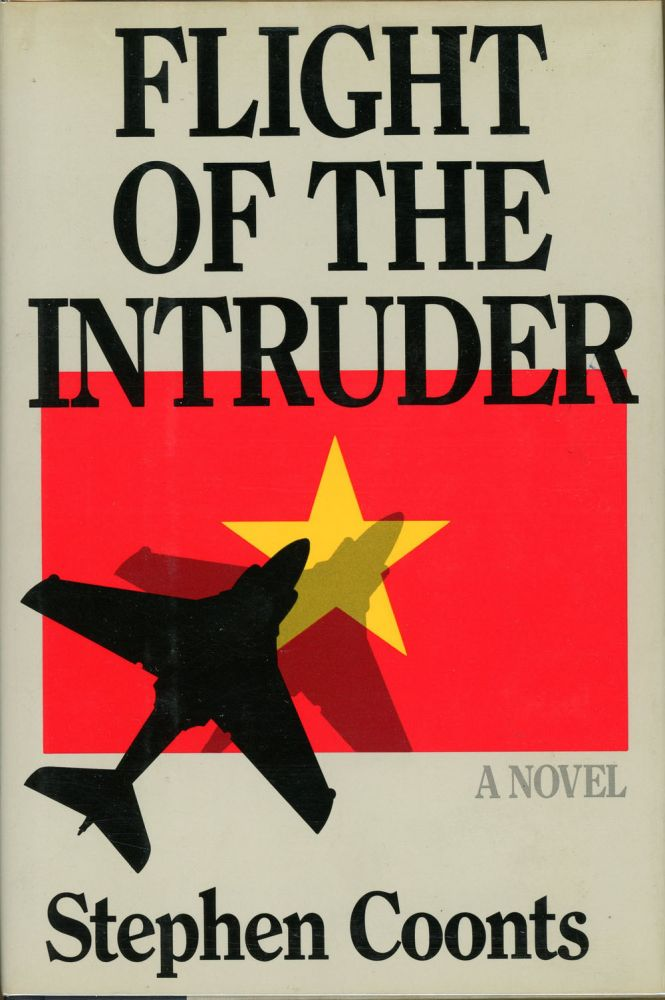 FLIGHT OF THE INTRUDER. Stephen Coonts.