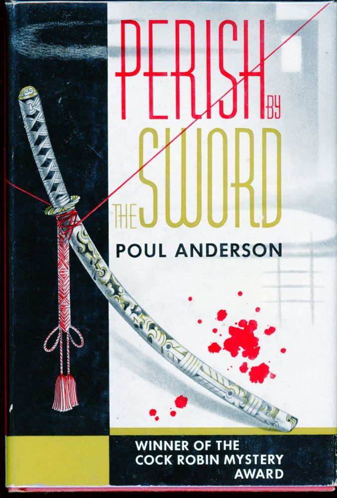 PERISH BY THE SWORD. Poul Anderson.