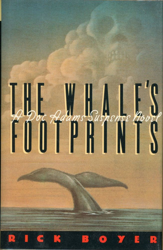 THE WHALE'S FOOTPRINTS. Rick Boyer.