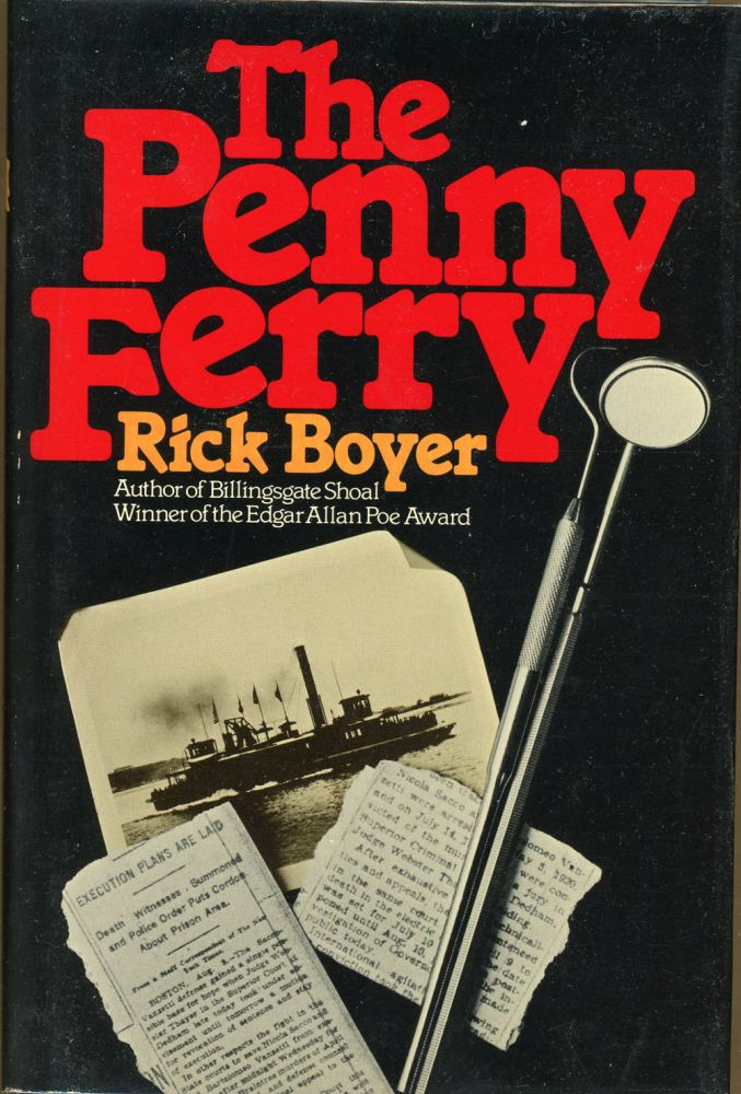 THE PENNY FERRY. Rick Boyer.