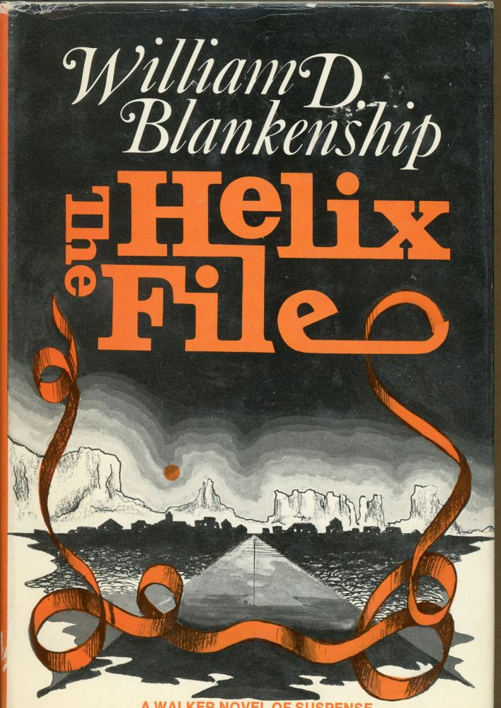 THE HELIX FILE. William D. Blankenship.