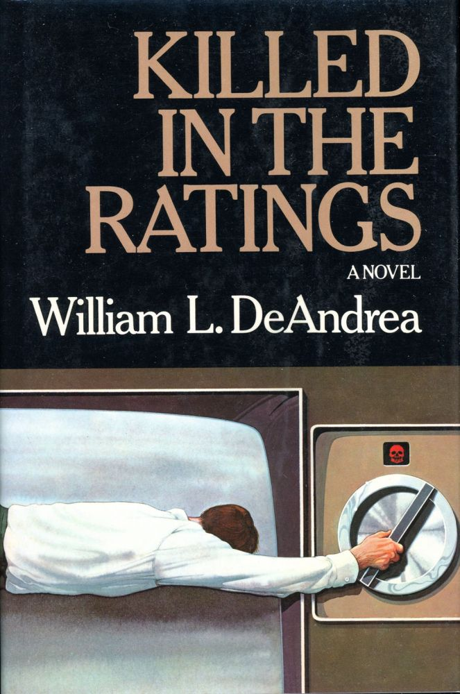 KILLED IN THE RATINGS. William L. DeAndrea.